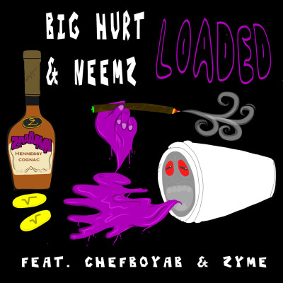 Big Hurt & NeemZ ft. ChefBoyAB & Zyme